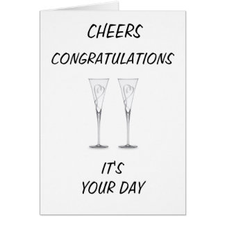 WEDDING-IT'S YOUR DAY-CHEERS CARD