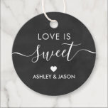 """Wedding Love is Sweet Gift Tag, Chalkboard Favor Tags<br><div class=""""desc"""">These are the perfect little gift tags. You can customize front and back text.</div>"""