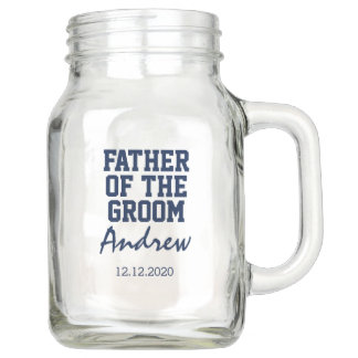 Wedding mason jar gift FATHER of the GROOM