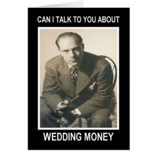 Wedding Money - FUNNY Card