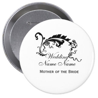 Wedding :: Mother of the Bride 4 Inch Round Button
