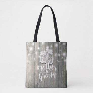 Bride Themed Wedding Mother of the Groom Wood Mason Jar Lights Tote Bag