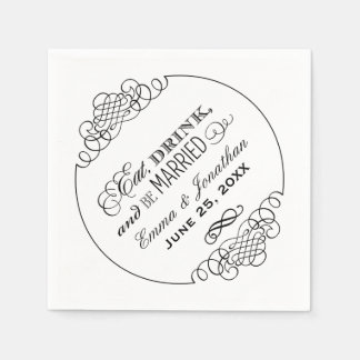 Wedding Napkins | Eat Drink and Be Married Design Paper Napkins