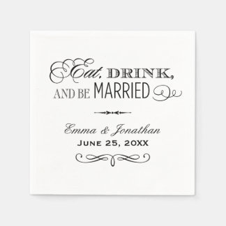 Wedding Napkins | Eat Drink and Be Married Design Standard Cocktail Napkin