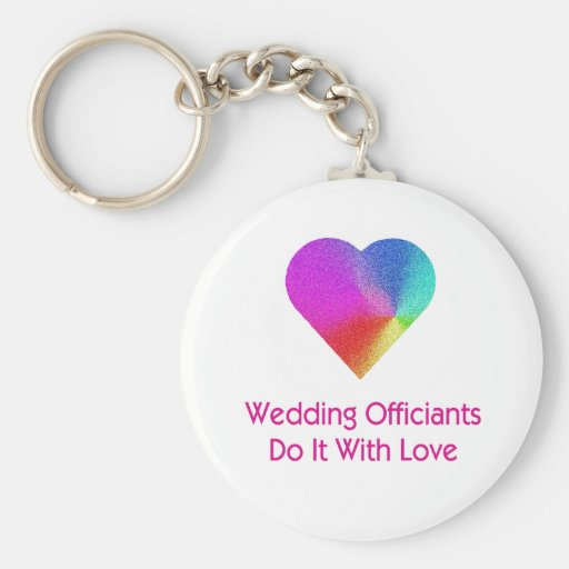 Wedding Officiants Do It With Love Key Chains