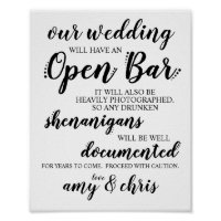 Wedding Open Bar Funny Drunken Shenanigans Sign