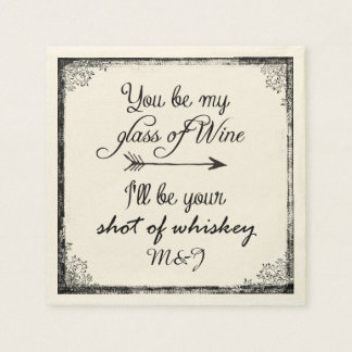 Wedding or Anniversary Fun Quote with Initials Napkin