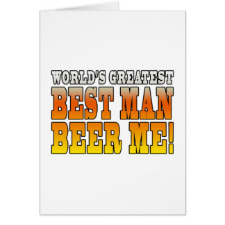 Wedding Parties Favors : Worlds Greatest Best Man Greeting Card