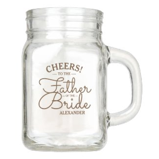 Wedding Party | Father of the Bride Personalized Mason Jar