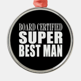 Wedding Party Favor Board Certified Super Best Man Christmas Ornaments