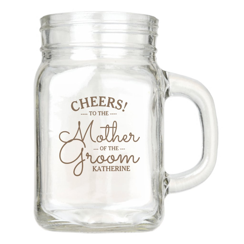 Wedding Party | Mother of the Groom Personalized Mason Jar