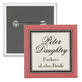 Wedding Party Name Tags -  Father of the Bride 2 Inch Square Button