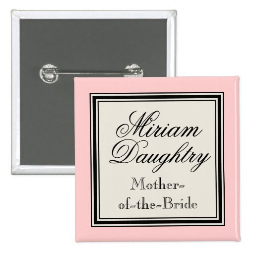 Wedding Party Name Tags -  Mother of the Bride Buttons