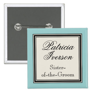 Wedding Party Name Tags - Sister of the Groom Button