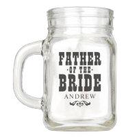 Wedding Party   Rustic Father of the Bride Mason Jar