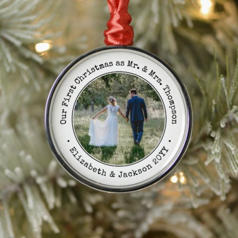 Wedding Photo Our First Christmas as Mr and Mrs | Metal Ornament
