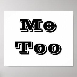 "Wedding photo prop sign ""Me Too"" Print"