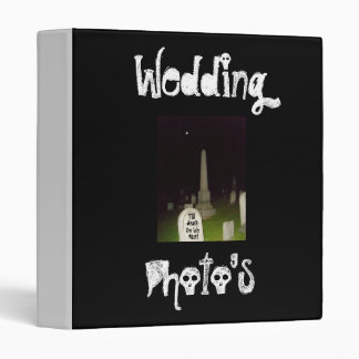 Wedding, Photo's-Till Death Do We Part-Binder 3 Ring Binder