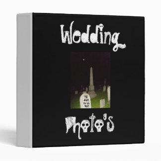Wedding, Photo's-Till Death Do We Part-Binder 3 Ring Binder