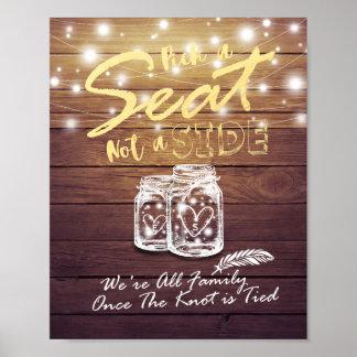 Wedding Pick A Seat Not A Side Mason Jar Lights Poster