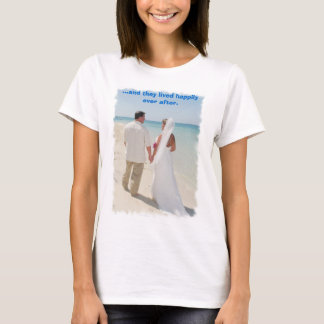 wedding pic's 025, ...and they lived happily ev... T-Shirt