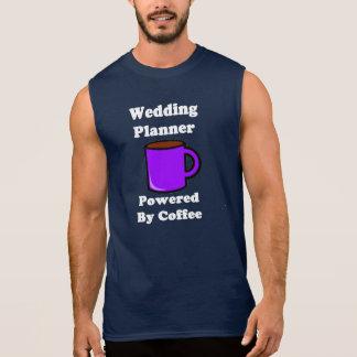 """Wedding Planner"" Powered by Coffee Sleeveless Shirt"