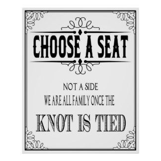 "Wedding poster ""choose a seat"""
