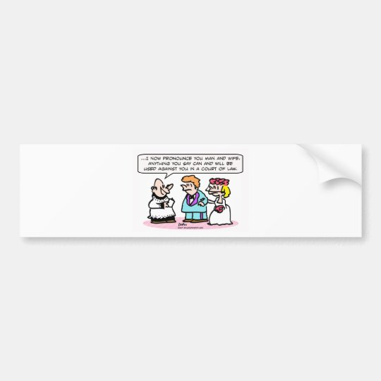 wedding priest miranda warning bumper sticker