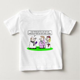 wedding pronounce man wife soon check clears baby T-Shirt