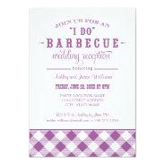 "Wedding Reception Invitation | ""I Do"" BBQ at Zazzle"