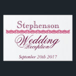 "Wedding reception sign<br><div class=""desc"">A nice modern wedding reception sign that you can customize with Bride and groom last name,  and wedding date. Use this sign at the reception,  or outside.</div>"