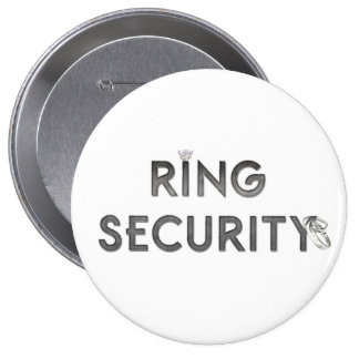 "Wedding ""RING SECURITY"" 4 Inch Round Button"