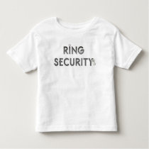 "Wedding ""RING SECURITY"" Toddler T-shirt"