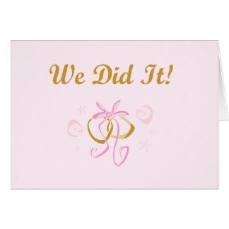 Wedding Rings We Did It T-shirts and Gifts Card