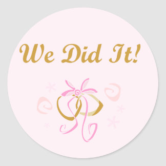 Wedding Rings We Did It T-shirts and Gifts Classic Round Sticker