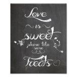 Wedding sign Chalkboard style  love is sweet Photo Print