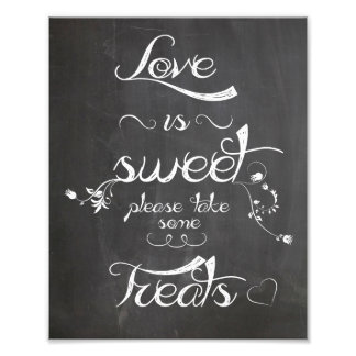 Wedding sign Chalkboard style  love is sweet Photo Print