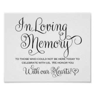 Wedding Sign - In loving Memory Poster