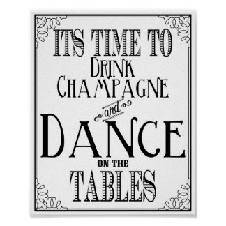 Wedding sign Its Time to drink champagne and dance