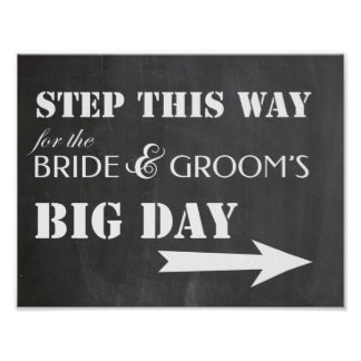 Wedding sign - Step this way for big day Poster