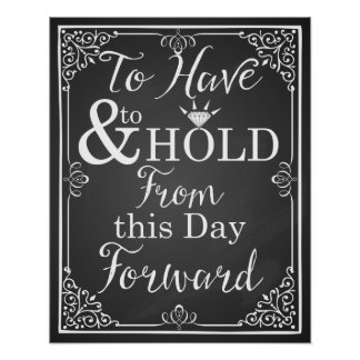 """wedding sign """"To have and to hold from this day"""" Poster"""