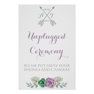 Wedding sign Unplugged Ceremony, bothanical flower Poster