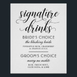 "Wedding Signature Drinks Poster Sign | Black White<br><div class=""desc"">Stylish wedding signature drinks poster / sign features custom drink recipes for the bride and groom in a black and white color scheme. Ready to personalize for your event.</div>"