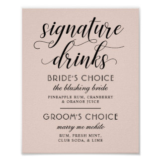 Signature drink sign posters zazzle wedding signature drinks poster sign blush pink junglespirit Gallery