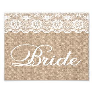 Wedding Signs - Burlap & Lace - Bride - Photo Print