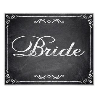 Wedding signs chalkboard Bride Photo Print