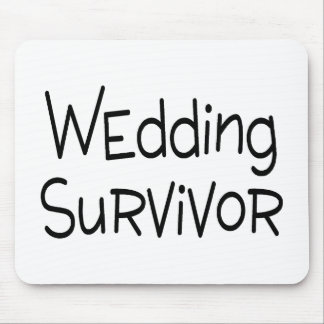 Wedding Survivor Mouse Pad