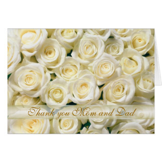 Wedding Thank you Mom and Dad Card white roses