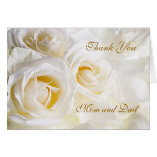 Wedding Thank you Mom and Dad Card, white roses Greeting Card