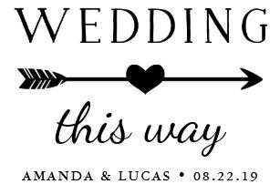 Wedding This Way Directional Yard Sign